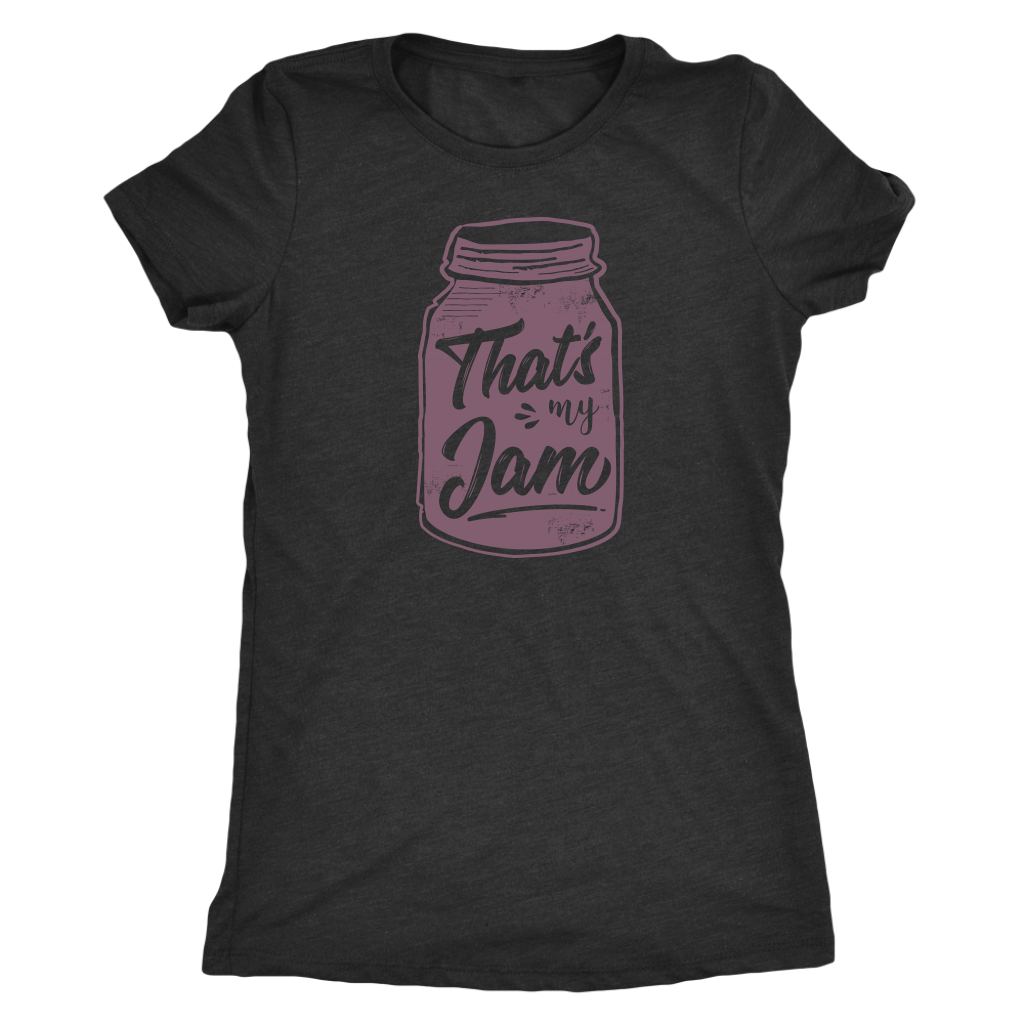 That's My Jam Ladies Shirt