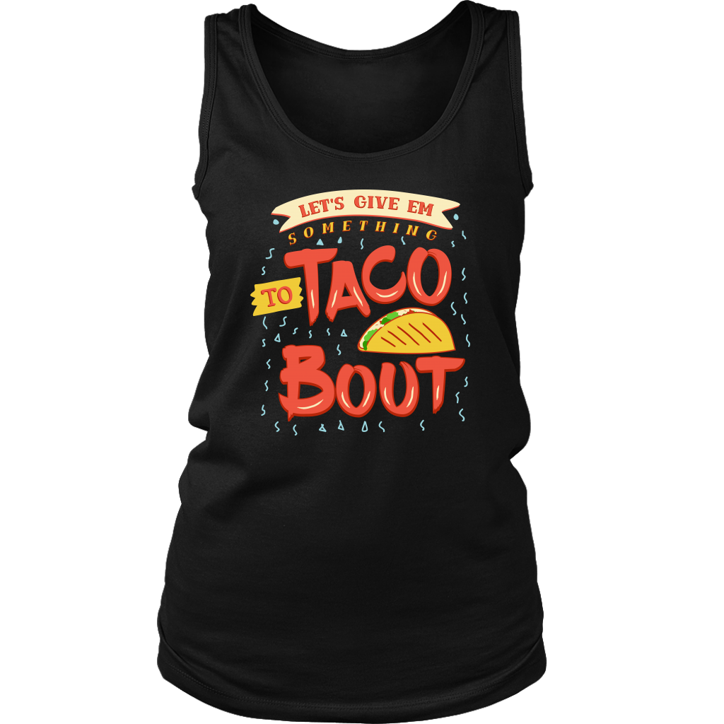 Taco 'Bout Tank