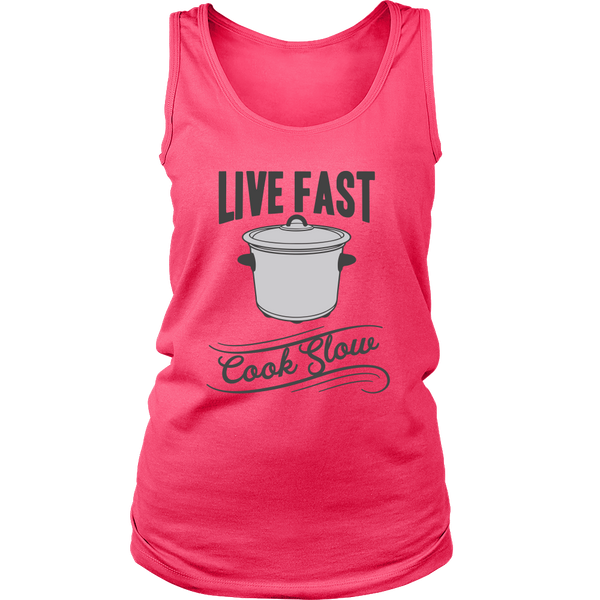 Live Fast Cook Slow Ladies T-Shirt