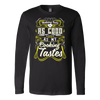Nothing Feels As Good As My Cooking Tastes Long Sleeve T-Shirt