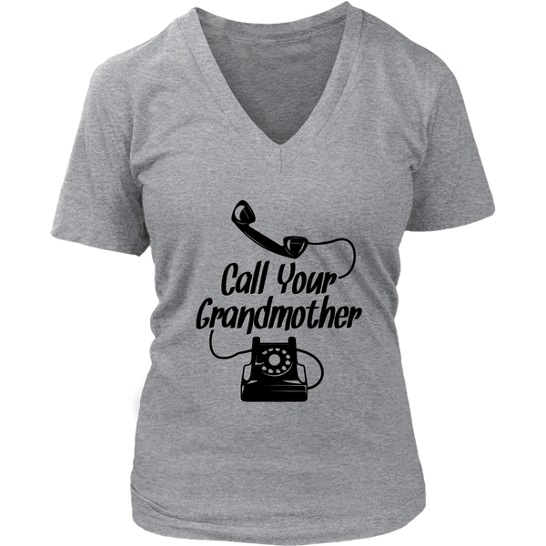 Call Your Grandmother V-Neck T-Shirt