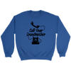 Call Your Grandmother Sweatshirt