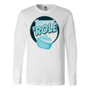 This Is How I 'Role Long Sleeve T-Shirt