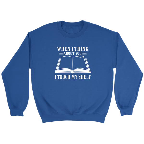 When I Think About You Crew Sweatshirt