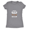O.C.D. Chocolate Ladies T-Shirt