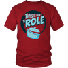 This Is How I 'Role T-Shirt