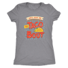 Taco 'Bout Ladies T-Shirt