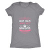 Keep Calm Grandma Ladies T-Shirt