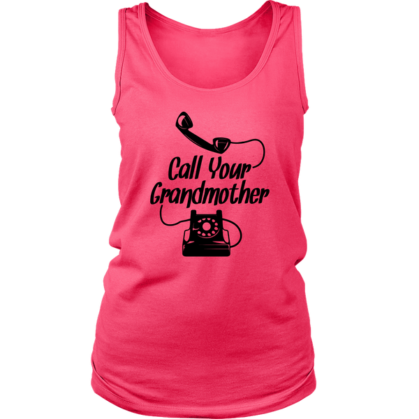 Call Your Grandmother Ladies T-Shirt