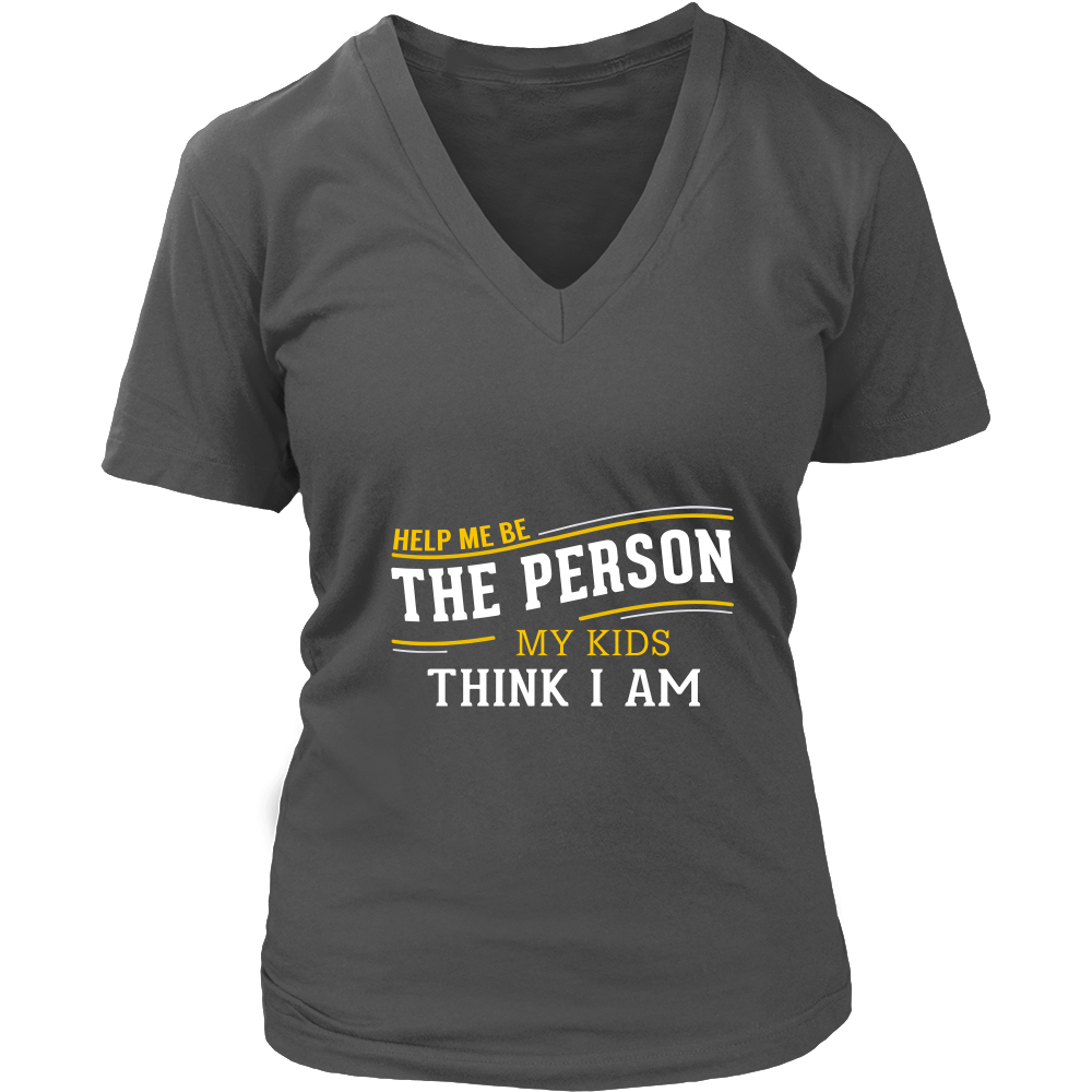 Help Me Be The Person Ladies T-Shirt