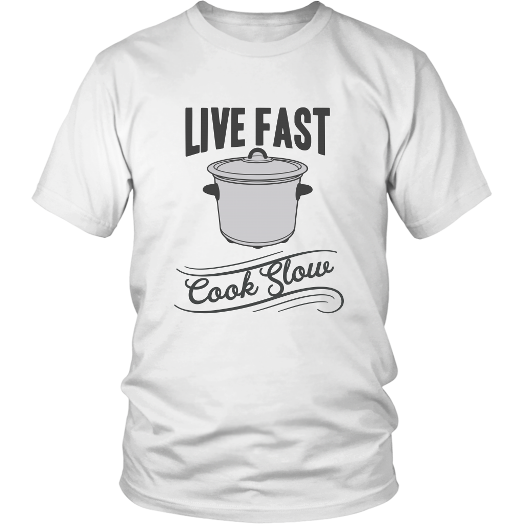 Live Fast, Cook Slow T-Shirt