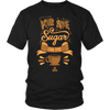 Pour Some Sugar On Me T-Shirt