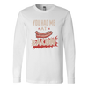 You Had Me at Bacon Long Sleeve T-shirt