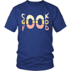 Cook Good Food T-Shirt