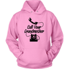 Call Your Grandmother Hooded Sweatshirt