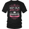 Keep Calm and Let Grandma Handle It T-Shirt