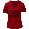 Every Day Is Taco Tuesday V-Neck T-Shirt