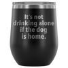 Drinking Alone Wine Tumbler