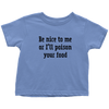 Poison Your Food Toddler T-Shirt