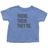 There Their They're Toddler T-Shirt