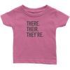 There Their They're Infant T-Shirt