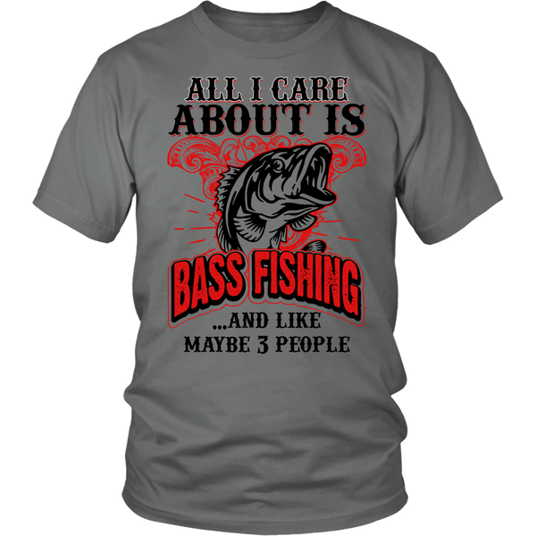 All i care about is bass fishing t shirt bass smashers for Bass fishing shirt