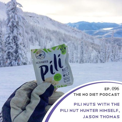 Pili Hunters Founder Jason Thomas | The No Diet Podcast