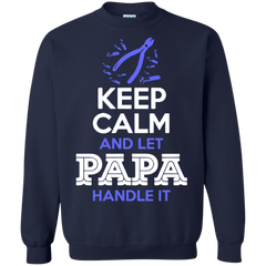 Father's Day Gift T-shirts Keep Calm And Let Papa Handle It Shirts Hoodies Sweatshirts