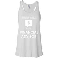 Financial Advisor Shirts Trust me I'm An Financial Advisor T-shirts Hoodies Sweatshirts