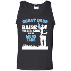 Columbia Lions Father T shirts Great Dads Raise Their Kids To Be Lions Fans Hoodies Sweatshirts