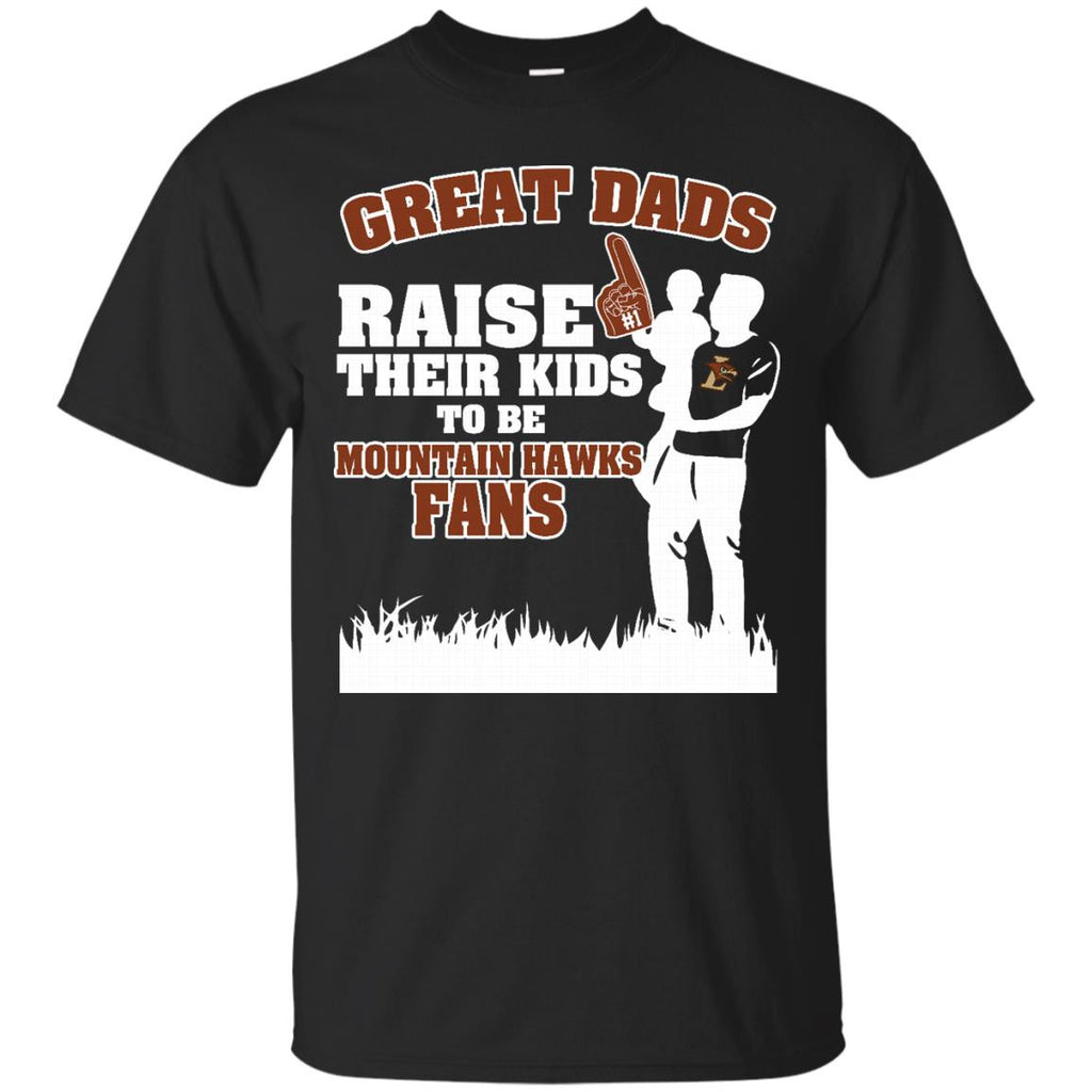 Lehigh Mountain Hawks Father T shirts Great Dads Raise Their Kids To Be Hawks Fans Hoodies Sweatshirts