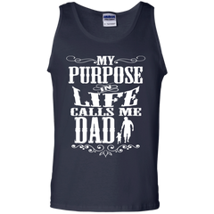 Father's Day Gift T-shirts My Purpose In Life Calls Me Dad Shirts Hoodies Sweatshirts