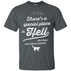 Cat Shirts Theres A Special Place In Hell For Those Abuse Animals T-shirts Hoodies Sweatshirt