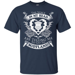 Scotland T-shirts The Voice In My Head Are Telling Me To Go To Hoodies Sweatshirts