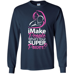 Mother's Day Family Mom Shirts I make People What's your superpower T-shirts Hoodies Sweatshirts