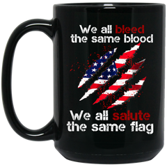 America Mug Bleed The Same Blood Salute The Same Flag Coffee Mug Tea Mug