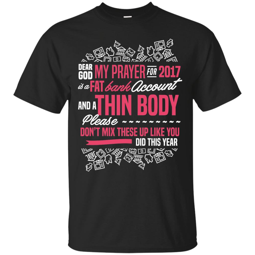 Funny Shirts A fat Account and A Thin Body T-shirts Hoodies Sweatshirts