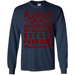 America Beer Barbecues Shirts IF IT INVOLVES FIREWORKS COUNT ME IN T-shirts Hoodies Sweatshirts