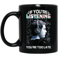 13 Reasons Why Mug If You're Listening You're Too Late Coffee Mug Tea Mug