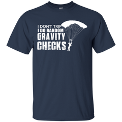116 Skydiving Shirts I do Random Gravity Checks T-shirts Hoodies Sweatshirts - TeeDoggie.Com