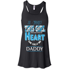 Father's Day  Shirts So There's This Girl Who Stole My Heart Calls Me Daddy T shirts Hoodies Sweatshirts
