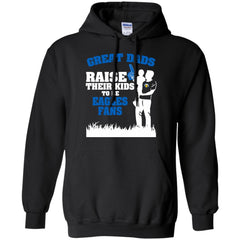 Morehead State Eagles Father T shirts Great Dads Raise Their Kids To Be Eagles  Fans Hoodies Sweatshirts