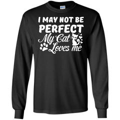 Cat Shirts I May Not Be Perfect My Cat Loves Me T-shirts Hoodies Sweatshirts - TeeDoggie.Com