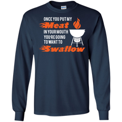 BBQ Shirts Put my meat in your mouth Want to Swallow T-shirts Hoodies Sweatshirts