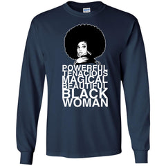 Black Lives Matter T shirts Black Woman I Am Powerful Tenacious Magical Hoodies Sweatshirts