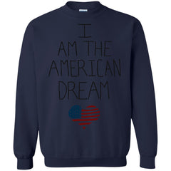 America Shirts I AM THE AMERICAN DREAM T-shirts Hoodies Sweatshirts