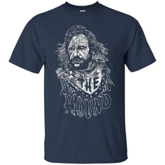 Game Of Thrones Sandor Clegane T shirts Got The Hound Hoodies Sweatshirts
