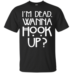 17 American Horror Story Shirts I'm Dead Wanna Hook Up T-shirts Hoodies Sweatshirts - TeeDoggie.Com