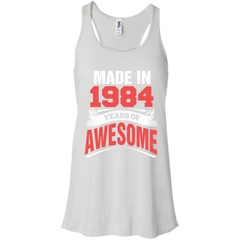 1984 Shirts Made in 1984 Year of Awesome T-shirts Hoodies Sweatshirts