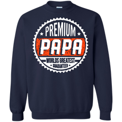 Father's Day Gift T-shirts Premium Papa World Greatest Guaranteed Shirts Hoodies Sweatshirts
